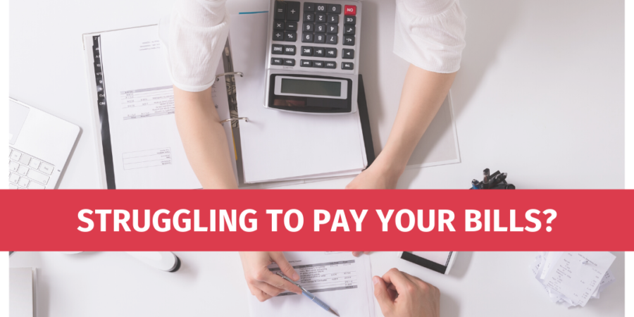 Struggling to pay your bills?
