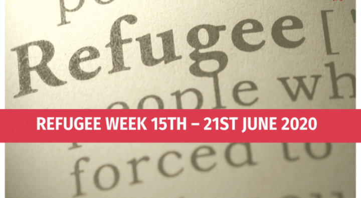 Refugee Week 15th – 21st June 2020