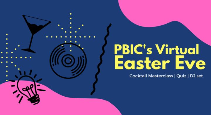 PBIC's Easter Eve Fundraiser (COCKTAILS/QUIZ/DJ SET)
